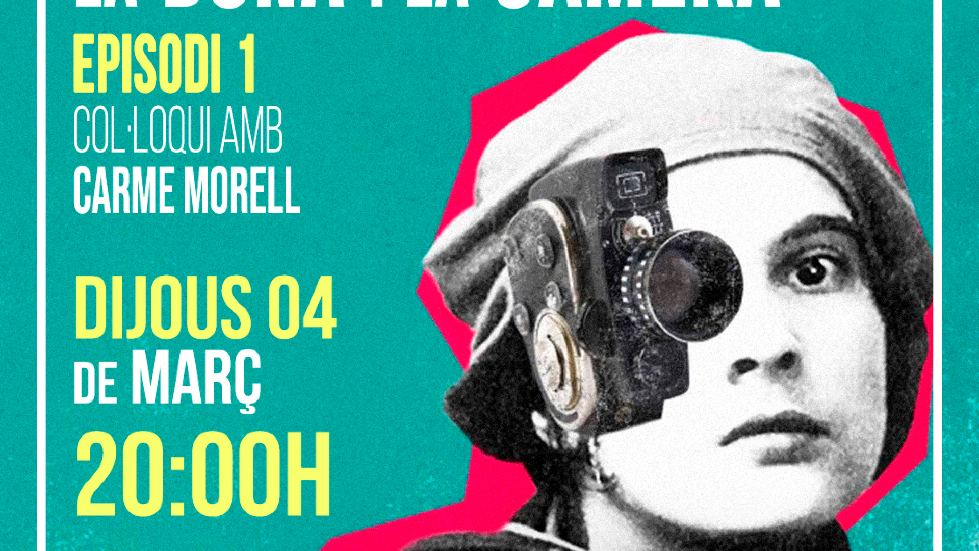 La dona i la càmera: Women make film with Carme Morell