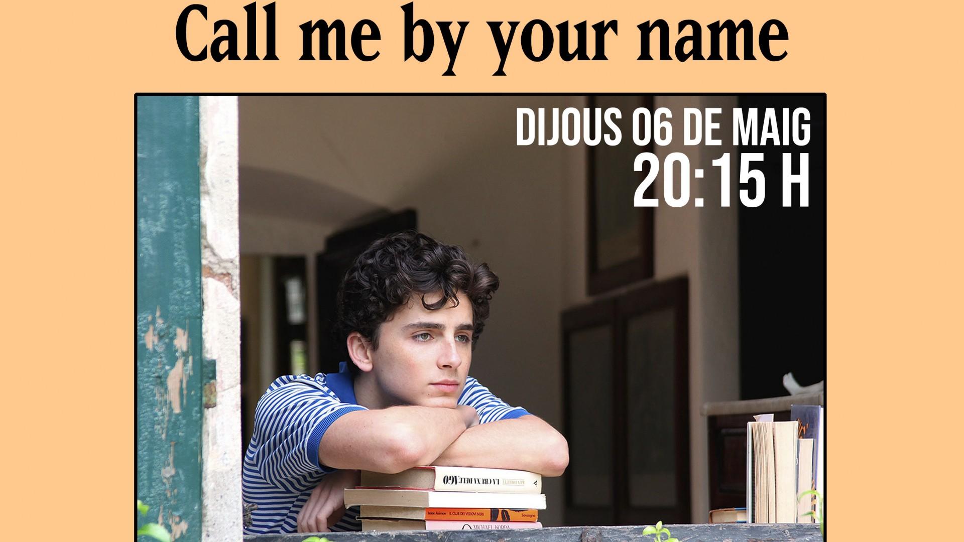 Programado por... Literatura amb crispetes - Call me by your name