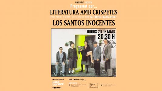 Programado por... Literatura amb crispetes: Los santos inocentes
