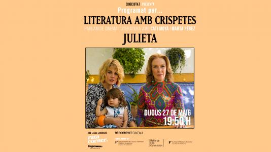 Ciclo Programado por... Literatura amb crispetes - Julieta
